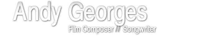 Andy Georges Film Composer & Songwriter